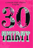 30th Birthday - Female Pink Background