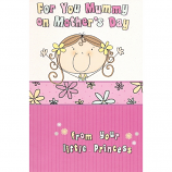 Mother's Day Mummy - Princess