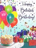 Belated Birthday - Balloons